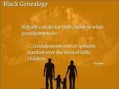 Alex Haley Quote on grandparents