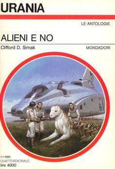 1091  ALIENI E NO 1/1/1989   Copertina di  Vicente Segrelles   CLIFFORD D. SIMAK