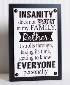 Look at this 'Insanity' Wall Sign on #zulily today!