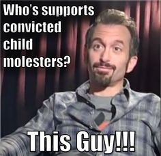 Supporter and advocate for convicted child molester