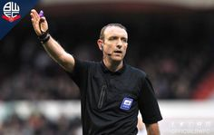 """Bolton Wanderers FC on Twitter: """"REF WATCH: Carl Boyeson will take charge of #BWFC's clash with @Official_NFFC on Saturday: http://t.co/0hQUBnCZDa? http://t.co/06D1JfBs3C"""""""