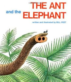 The Ant and the Elephant by Bill Peet. Yano, inspiring families with fresh ideas on parenting at www.yano.co.uk, www.facebook.com/YanoLife and @YanoLife