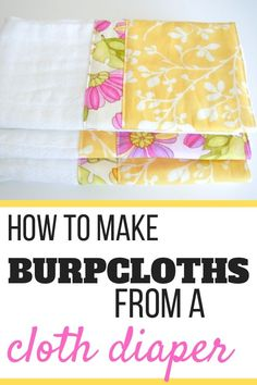 Learn how to dress up a simple cloth diaper to make gorgeous and totally usable burp cloths. Great for shower gifts or for your own little one! Burp Cloth Diapers, Baby Burp Rags, Baby Burp Cloths, Burp Cloth Patterns, Baby Clothes Patterns, Kids Patterns, Clothing Patterns, Sewing Patterns, Old Baby Clothes