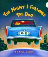 The Night I Followed the Dog- Great book to teach Main Idea & Supporting Details, as well as Sequencing Events!  (link includes lesson plan)