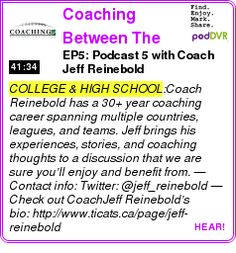 #COLLEGE #PODCAST  Coaching Between The Lines    EP5: Podcast 5 with Coach Jeff Reinebold    LISTEN...  http://podDVR.COM/?c=4c4ac08a-a4be-6d9a-9417-a499ef95a424