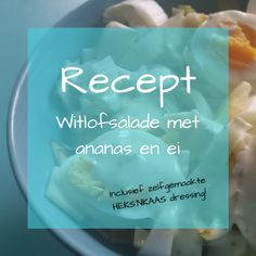 Recept: Mam's witlofsalade met zelfgemaakte HEKS'NKAAS dressing - Cynspirerend.nl Bbq, Food And Drink, Lunch, Oven, Dressing, Vegetarian Recipes, Pineapple, Asparagus, Barbecue