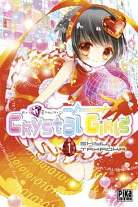 Conseils sur les mangas, manhwas et manhuas: A paraître - Crystal Girls, un mignon shojo dans un cybermonde en novembre 2015