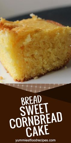 """This is a thick, sweet cornbread that tastes like you are eating cake. This is a no-fail recipe, you can't go wrong! If there are any leftovers, we have the cornbread the next day for Honey Cornbread, Sweet Cake Cornbread Recipe, Best Corn Cake Recipe, Cornmeal Cake Recipe, Cornmeal Recipes, Sweet Recipes, Cake Recipes, Dessert Recipes, Easter Recipes"