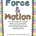 This unit contains 5 days of lesson plans, activities and materials to teach a unit on force, motion and wind for 1st-2nd graders.  Here's how the ...