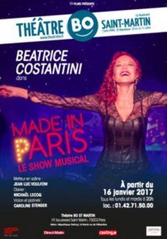 """Je devais ce soir, aller voir MADE IN PARIS au Théâtre BO St MARTIN, mais j'ai déjà vu ce spectacle, il y a quelque temps, et j'en ai gardé un très bon souvenir. Voici ce que j'écrivais: """"Béatrice COSTANTINI, c'est une comédienne qui a eu des rôles, dans..."""
