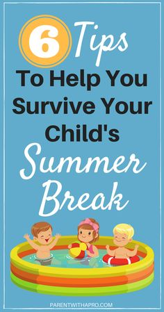 Episode SIX Tips to Help You Survive Summer Break - Parent with a Pro Parenting Toddlers, Parenting 101, Parenting Strong Willed Child, Toddler Discipline, Our Kids, Day Trips, Summertime, Survival, Children