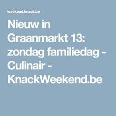 Nieuw in Graanmarkt 13: zondag familiedag - Culinair - KnackWeekend.be
