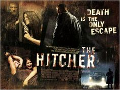 """The Hitcher ~ """"Never Pick Up Strangers""""!"""