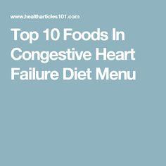 Top 10 Foods In Congestive Heart Failure Diet Menu