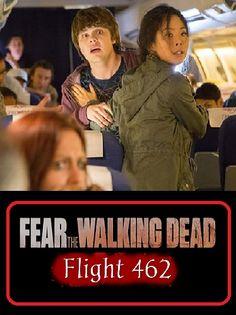 38 Ftwd Flight 462 Ideas Fear The Walking Dead The Walking Dead Fear