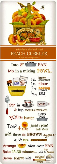 We treasure the recipe dish towel! Discover flour sack towels for every cook's decor and holidays. This one features an amazing recipe for fresh Peach Cobbler.