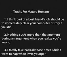 Musings by Mugwhump: 32 Truths for Mature Humans