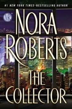 The 38 best books that ive read or want to read images on pinterest the collector by nora roberts fandeluxe Images