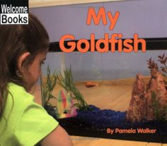 My Goldfish (My Pets) by Pam Walker