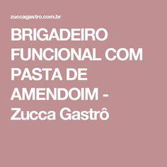 BRIGADEIRO FUNCIONAL COM PASTA DE AMENDOIM - Zucca Gastrô