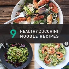 9 Healthy Zucchini Noodle Recipes