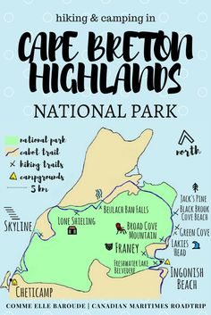 Map of Cape Breton Highlands National Park, Canada : what to do in 36 hours - Franey and Skyline trails, other shorter hikes, coastal drives, cabot trail, camping at Cheticamp and Ingonish Beach
