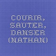 Courir, sauter, danser (Nathan)