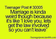 Teenagerposts....haha dead
