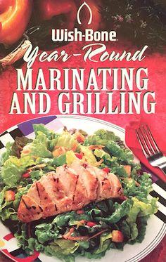 Wish-Bone Salad Dressing Marinating Guide, Toppings, Rubs and Marinades Dressing Recipe, Salad Dressing, Mango Quinoa Salad, Grilled Chicken Caesar Salad, Marinated Steak, Smoking Recipes, Cooking Instructions, Everyday Food, Vintage Recipes