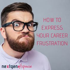 How to Express Your Career Frustration without Venting