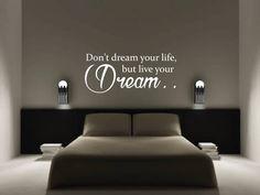 tekst muurstickers Don't dream your life, but live your dream.
