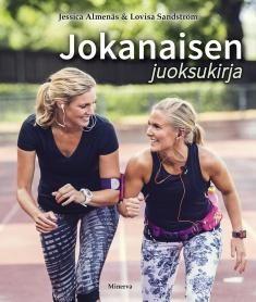 Kuvaus: Täydellinen opas- ja inspiraatiokirja naisille, jotka haluavat aloittaa juoksemisen tai viedä juoksuharjoituksensa uudelle tasolle.