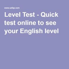 Level Test - Quick test online to see your English level