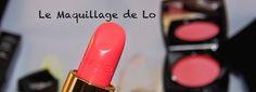 Le Maquillage de Lo: LeMaquillagedeLo fête sa première année ! Concours...