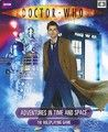 Doctor Who Adventures in Time and Space by David F. Chapman