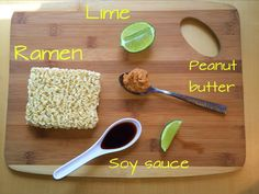 Cheap, vegan, healthier than regular... Cook the ramen, then drain any excess water. Stir in a few spoonfuls of peanut butter, letting the heat melt the PB and coat the noodles. Add some soy sauce and use your super-strength to squeeze some fresh lime wedges over that bowl of goodness!