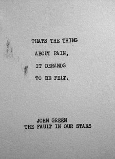 19 Profound John Green Quotes That Will Inspire You Poetry Quotes, Words Quotes, Life Quotes, Sayings, Quotes About Stars, Quotes About Pain, Star Quotes, Quotes On Grief, Fed Up Quotes