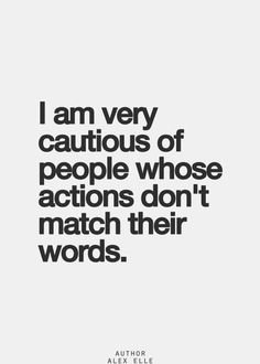 When the words and the actions don't match, always go with the actions. They tell the truth. Life Quotes Love, Quotes To Live By, Inspire Quotes, Change Quotes, Inspirational Quotes Pictures, Motivational Quotes, Funny Quotes, It's Funny, Awesome Quotes