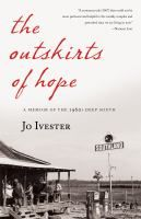 The outskirts of hope : based on the journals of her mother, Aura Kern Kruger / by Jo Ivester