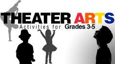 """""""How I Learned Not to Be Afraid of Theater"""": 8 Ways to Bring the Theater Arts Into the 3–5 Classroom"""