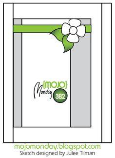 Mojo Monday 362 Card Sketch Sketch designed by Julee Tilman #mojomonday #vervestamps #cardsketches