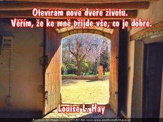 Otevírám nové dveře životu...