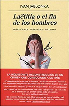 Laëtitia  Perrais tiña dezaoito anos cando foi violada, asasinada e descortizada a noite do 18 de xaneiro de 2011. O crime chegou aos xornais e conmocionou a Francia. Este libro  desgarrador aborda o macabro crime e a reacción política, social e xudicial, pero sobre todo reconstrúe a historia da moza asasinada.