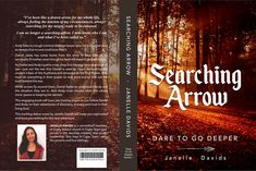 Book Cover for Janelle Davids first book. Searching Arrow - Dare to go Deeper.  #jaccirdesign #bookdesign #design #graphic design