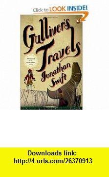 Gullivers Travels (9780143119111) Jonathan Swift , ISBN-10: 0143119117  , ISBN-13: 978-0143119111 ,  , tutorials , pdf , ebook , torrent , downloads , rapidshare , filesonic , hotfile , megaupload , fileserve