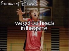 Because of Disney omg! High school musical!