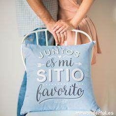 """Funda de cojín """"Juntos es mi sitio favorito"""" #mrwonderfulshop #cushion"""