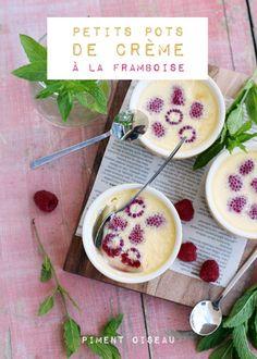 petits pots de crème a la framboise - raspberry cream puddings