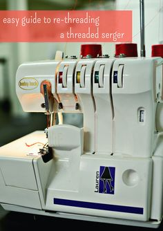 Kill Me Now! I Have to Change out the Thread Color on My Serger!