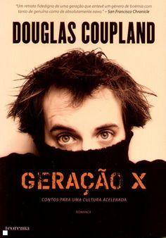 Douglas Coupland - Geração X